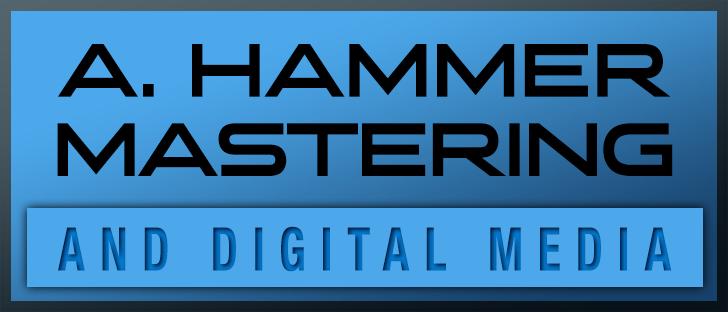 A. Hammer Mastering and Digital Media